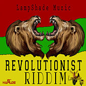 Revolutionist Riddim by Various Artists