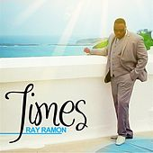 Times - EP by Ray Ramon