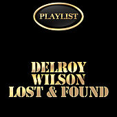 Delroy Wilson Lost & Found Playlist by Various Artists