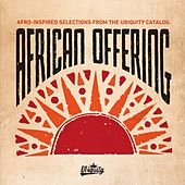 African Offering: Afro-Inspired Selections from the Ubiquity Catalog by Various Artists