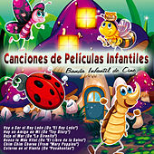 Canciones de Películas Infantiles by Banda Infantil de Cine
