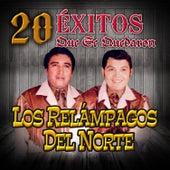 20 Exitos Que Se Quedaron by Los Relampagos Del Norte