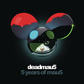 5 Years of mau5 by Various Artists