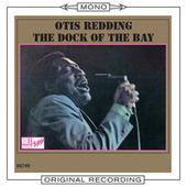 The Dock Of The Bay (Mono) by Otis Redding