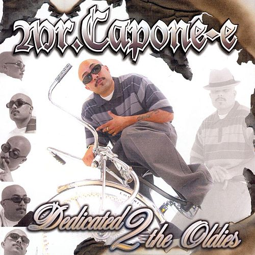 Dedicated 2 The Oldies 2 by Mr. Capone-E