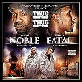 Thug In Thug Out by Young Noble