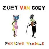 Foxtrot Vandals by Zoey Van Goey