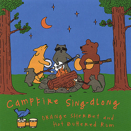 Campfire Sing-Along by Orange Sherbet
