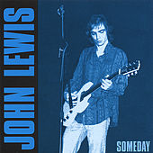Someday by John Lewis