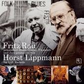 Fritz Rau präsentiert Blues, Gospel, Flamenco und Jazz produziert von Horst Lippmann für L+R Recor by Various Artists