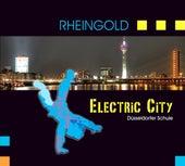 Electric City - Düsseldorfer Schule by Rheingold
