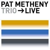 Trio - Live von Pat Metheny