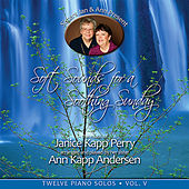 Soft Sounds for a Soothing Sunday, Vol. V by Janice Kapp Perry