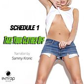 Take Your Clothes Off by Schedule 1