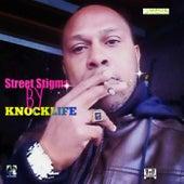 Street Stigma by Knocklife