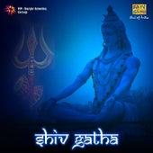 Shiv Gatha by Various Artists