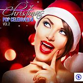 Christmas Pop Celebration, Vol. 2 by Various Artists