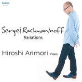 Rachmaninoff Variations by Hiroshi Arimori