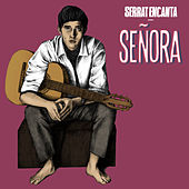 Serrat Encanta: Señora by Various Artists