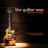 The Guitar Man by Medwyn Goodall