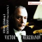 Victor Merzhanov plays Scriabin & Rachmaninov by Victor Merzhanov