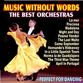Music Without Words, The Best Orchestras, Perfect For Dancing by Various Artists