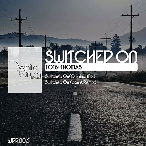 Switched On by Tony Thomas
