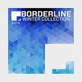 Borderline Essentials Winter 2014 by Various Artists