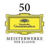 50 Meisterwerke der Klassik von Various Artists