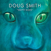 Smitty Blues by Doug Smith