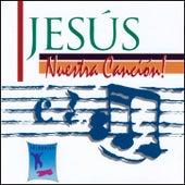 Jesús Nuestra Canción by Elim Guatemala