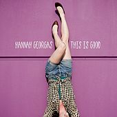 This Is Good by Hannah Georgas