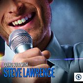 Going Solo with Steve Lawrence by Various Artists