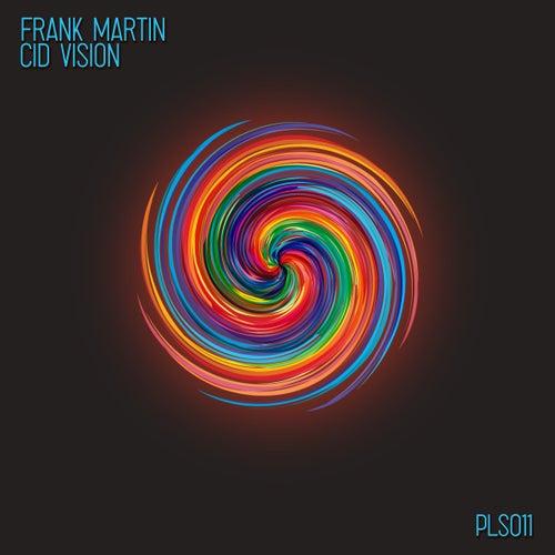 Cid Vision by Frank Martin
