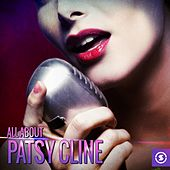 All About Patsy Cline von Patsy Cline