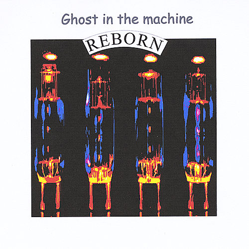 Reborn von Ghost in the Machine