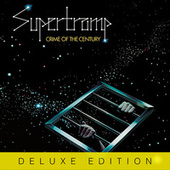 Crime Of The Century (Deluxe) von Supertramp