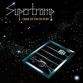 Crime Of The Century (Remastered) von Supertramp