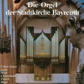 Die Orgel der Stadtkirche Bayreuth by Lukas Consort (1)