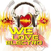 We Love Electro by Various Artists