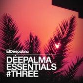 Déepalma Essentials #Three by Various Artists