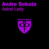 Astral Lady by Andre Sobota