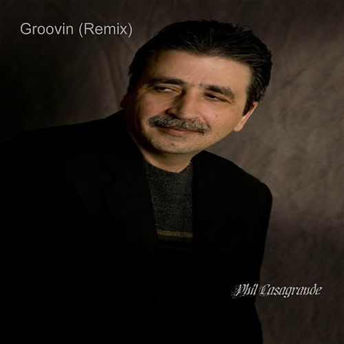 Groovin' (remix) by Phil Casagrande