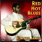 Red, Hot Blues - Elmore James by The James'