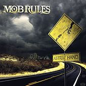 Astral Hand by Mob Rules