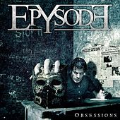 Obsessions by Epysode