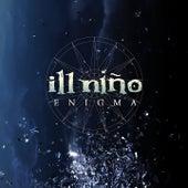 Enigma by Ill Nino