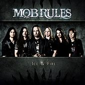 Ice & Fire by Mob Rules