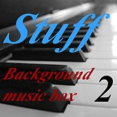 Background Music Box, Vol. 2 by Stuff