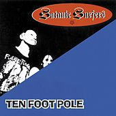 Ten Foot Pole/Satanic Surfers by Various Artists